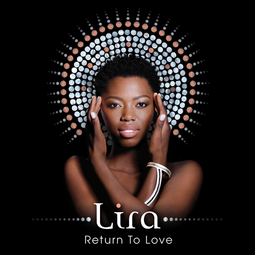 Lira Return to Love Album