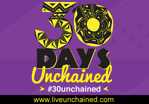 30 Days Live Unchained