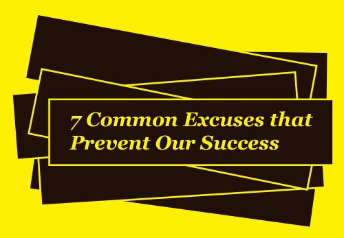 7-Common-Excuses-that-Prevent-our-Success