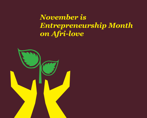 November-is-Entrepreneurship-Month-Afri-love
