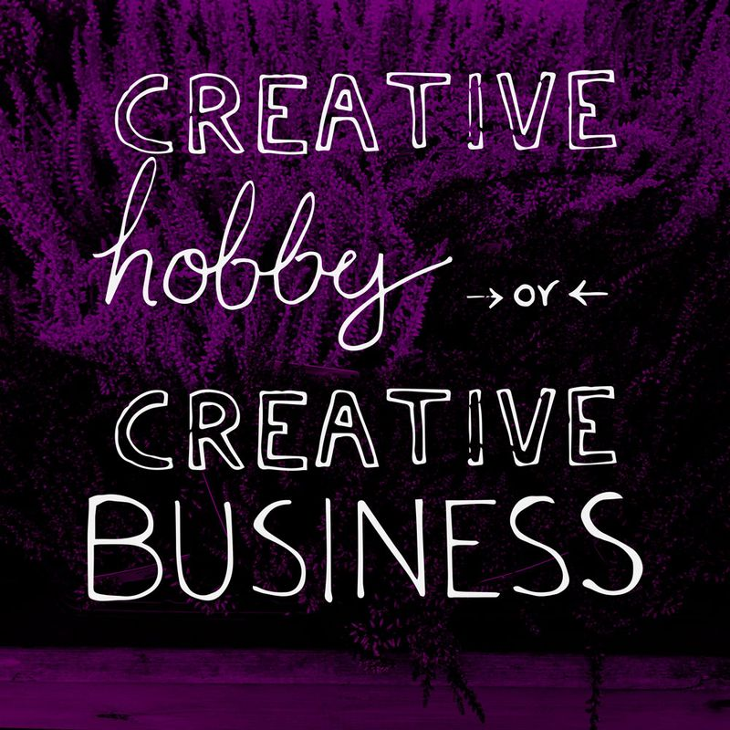 Creative-Hobby-or-Business-Which-Way-To-Go-Tips